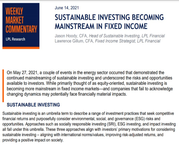 Sustainable Investing Becoming Mainstream in Fixed Income | Weekly Market Commentary | June 14,2021